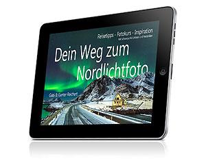 Dein Weg zum Nordlichtfoto