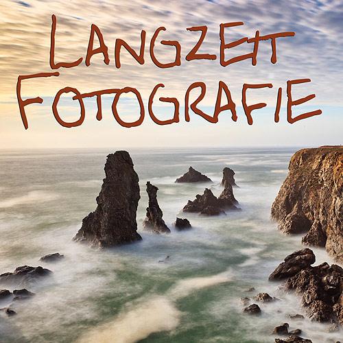 Langzeit Fotografie