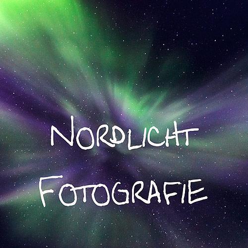 Fototipps zur Aurora borealis Fotografie, Norwegen