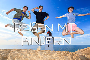 Reisen mit Kindern