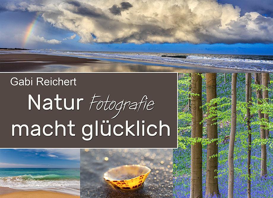 Natur Fotografie macht glücklich