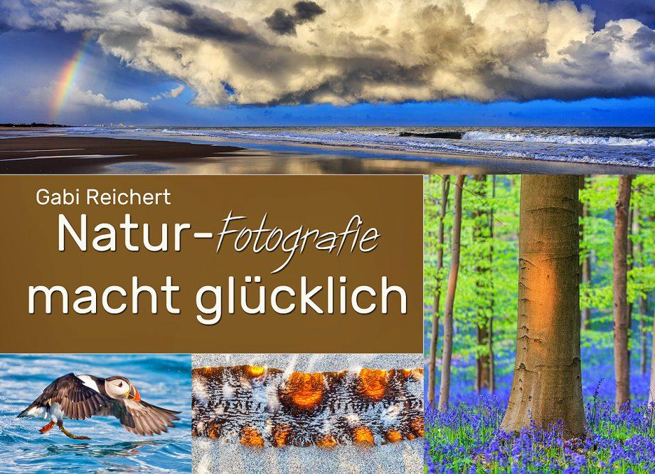 Natur-Fotografie macht glücklich